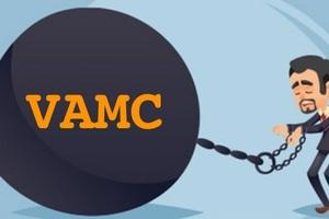 Sau 5 năm bán cho VAMC, nợ xấu có thực sự quay trở về ngân hàng?