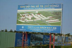 Quảng Nam cảnh báo hàng chục dự án bất động sản chưa được phép giao dịch