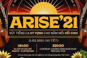 Arise'21 - Ta sẽ hồi sinh & những thông điệp truyền cảm hứng về thế hệ S-Generation