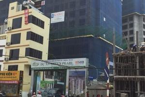 """Hà Nội: Thanh tra Chính phủ chỉ rõ """"hàng loạt"""" sai phạm tại Dự án Green Pearl"""