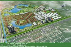 Năng lực chủ đầu tư dự án Khu đô thị Núi Long ra sao?