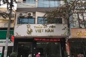 """Thẩm mỹ viện Việt Hàn: Nghi vấn đào tạo nghề phun xăm, thẩm mỹ """"chui""""?"""