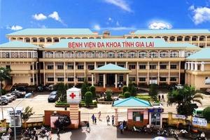 Đấu thầu tại Bệnh viện Đa khoa Gia Lai: Sai phạm chồng chất sai phạm