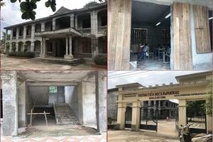 Vĩnh Phúc: Ngôi trường tiểu học, xây 10 năm chưa hoàn thiện