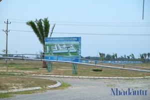 Quảng Nam: Dự án Bách Thành Vinh (Bách Đạt Riveside) chưa được giao đất nhưng đã phân lô bán nền