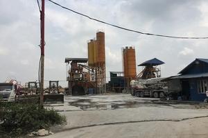 Trạm trộn bê tông, bãi tập kết VLXD quận Hoàng Mai, Hà Nội: Hoạt động trái phép