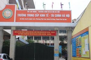 Trường Trung cấp Kinh tế - Tài chính Hà Nội: Nâng cao chất lượng, khẳng định thương hiệu