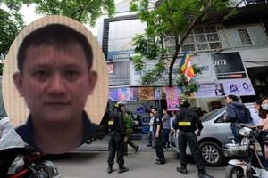 Bộ Công an phát lệnh truy nã ông chủ Nhật Cường Mobile Bùi Quang Huy
