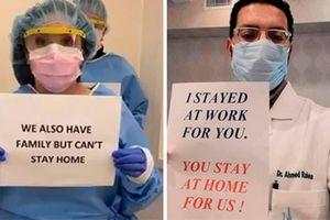 Lan tỏa thông điệp 'Chúng tôi đi làm vì bạn, hãy ở nhà vì chúng tôi'