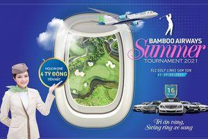 6 xe hạng sang và 4 tỷ đồng tiền mặt chờ đón chủ nhân tại Bamboo Airways Summer Tournament 2021