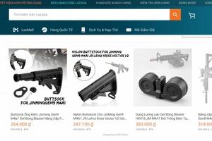 Thương nhân công khai bán linh kiện vũ khí gây sát thương trên Lazada