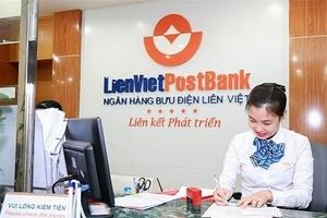 LienVietPostBank dự kiến xin hỗ trợ tái cơ cấu một quĩ tín dụng để được nới room tín dụng cuối năm