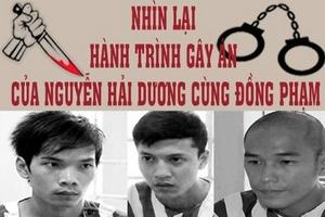 Infographic: Hành trình gây án và đền tội của Nguyễn Hải Dương