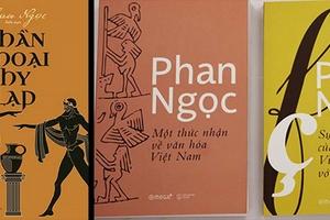 Xuất bản bộ ba cuốn sách của nhà nghiên cứu Phan Ngọc