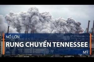 Nổ lớn rung chuyển Tennessee, Mỹ