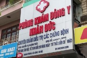 """Phòng khám Đông y Nhân Đức """"mạo danh"""" Bộ Y tế để quảng cáo """"chui""""?"""