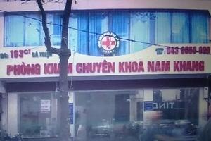 Phát hiện thuốc mang nhãn Trung Quốc chưa được cấp phép tại phòng khám Nam Khang