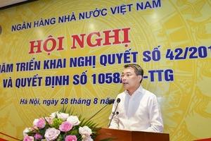 Thống đốc: 'Khẩn trương đưa nợ xấu về mục tiêu dưới 3%'