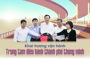 Khai trương vận hành Trung tâm Điều hành thành phố thông minh tỉnh Quảng Ninh