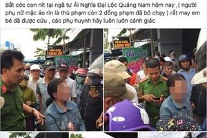 Quảng Nam: Bác thông tin bắt cóc trẻ em ở Ái Nghĩa