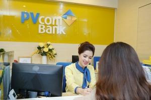 Lãi suất ngân hàng PVcomBank mới nhất tháng 6: Gần 2 tỉ đồng quà tặng khi gửi tiết kiệm