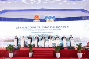 Bộ trưởng Bộ Giáo dục Đào tạo nhấn nút khởi công Đại học FLC
