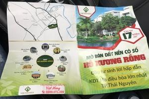 Cảnh báo 'sập bẫy' lừa đảo khi mua đất tại Dự án Khu đô thị Hồ Xương Rồng Thái Nguyên