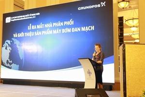 Grundfos đẩy mạnh hoạt động tại thị trường Việt Nam