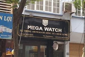 Quản lý thị trường Hà Nội thu giữ nhiều đồng hồ không rõ nguồn gốc, xuất xứ của hệ thống Mega Watch