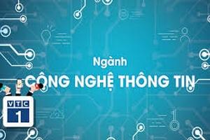 10 năm tới, CNTT vẫn là ngành hot tại Việt Nam
