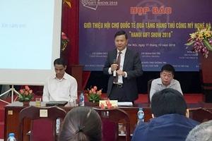 Hơn 600 nhà nhập khẩu quốc tế sẽ tham dự Hanoi Gift Show 2018