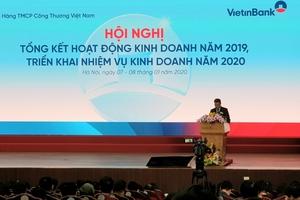 Tổng Giám đốc Trần Minh Bình: VietinBank lên kế hoạch tăng trưởng lợi nhuận từ 10% trong năm 2020