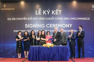Vincommerce và XAct hợp tác xây dựng mạng lưới cung cứng tiêu chuẩn thế giới