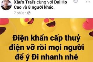 Thanh Hóa: Triệu tập 2 đối tượng tung tin thất thiệt vỡ đập thủy điện trên facebook