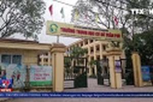 Bộ GD&ĐT yêu cầu xác minh sự việc tại trường THCS Trần Phú