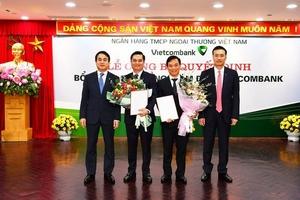 Vietcombank bổ nhiệm ba Phó Tổng Giám đốc