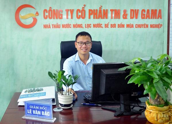 Ông Lê Văn Bắc – Giám đốc Công ty Cổ phần Thương mại và Dịch vụ GAMA