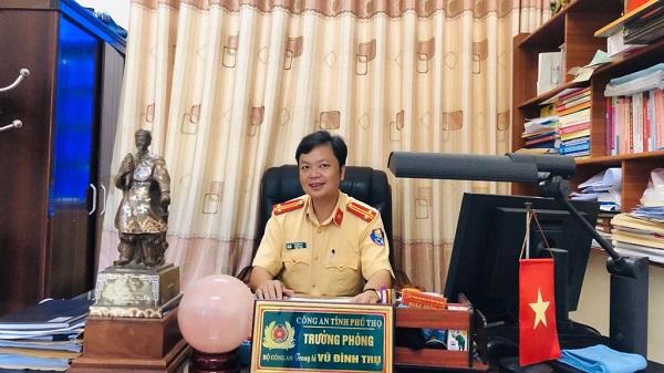 Ông Vũ Đình Trụ - Trưởng phòng CSGT, Công an tỉnh Phú Thọ