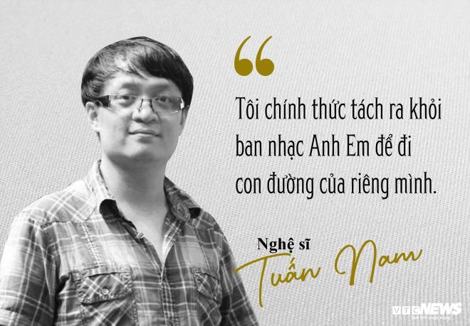 Rời ban nhạc Anh Em, nghệ sĩ piano Tuấn Nam: 'Mâu thuẫn à, có chứ' - 1