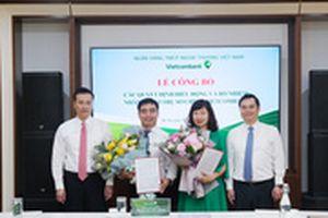 Vietcombank bổ nhiệm loạt nhân sự cấp cao