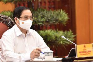 Tình hình dịch bệnh cơ bản được kiểm soát, Thủ tướng yêu cầu cương quyết giữ vững các mục tiêu