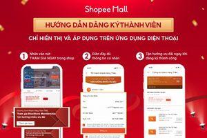 Shopee Mall triển khai chương trình Khách hàng thân thiết nhằm gia tăng độ gắn kết