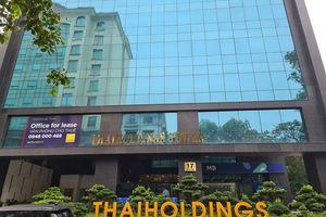 Thaiholdings báo lãi gần 368 tỷ đồng nhờ hoạt động kinh doanh khác