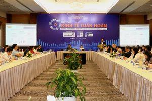Kinh tế tuần hoàn: Hướng phát triển bền vững cho doanh nghiệp Việt Nam