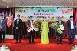 HDBank bổ nhiệm Phó Chủ tịch HĐQT và Tổng Giám đốc mới