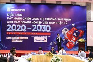 Đẩy mạnh chiến lược thị trường sản phẩm cho các doanh nghiệp Việt Nam thập kỷ 2020-2030