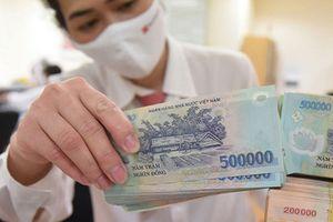 NHNN: Chính sách tiền tệ hỗ trợ nền kinh tế đã gần tới hạn, cần tăng cường các biện pháp tài khoá