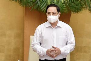 Thủ tướng Phạm Minh Chính: Xử lý nghiêm, kể cả xử lý hình sự việc lơ là chống dịch Covid-19