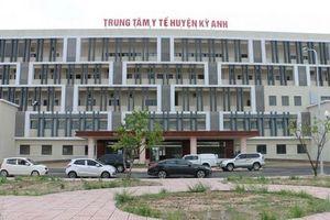 Hà Tĩnh: Sớm đưa Trung tâm Y tế huyện Kỳ Anh làm nơi điều trị bệnh nhân Covid -19