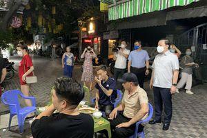 Hà Nội yêu cầu xử lý nghiêm các nhà hàng cố tình mở cửa sau 21 giờ